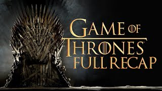 Game of Thrones FULL SERIES RECAP! - The Know