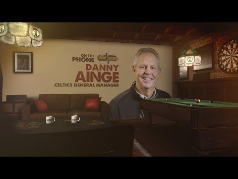 Boston Celtics GM Danny Ainge on The Dan Patrick Show | Full Interview | 8/7/17