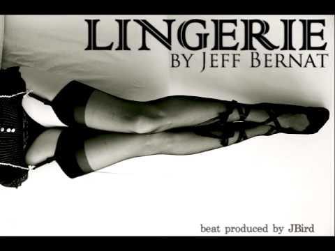 Jeff Bernat - Lingerie (original)
