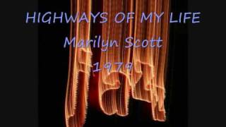 HIGHWAYS OF MY LIFE Marilyn Scott