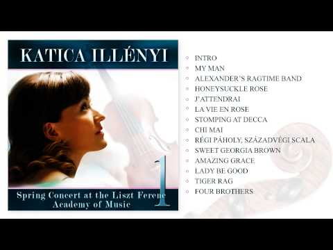 Katica Illényi  Spring Concert at the Liszt Ferenc Academy of Music 1 Full album
