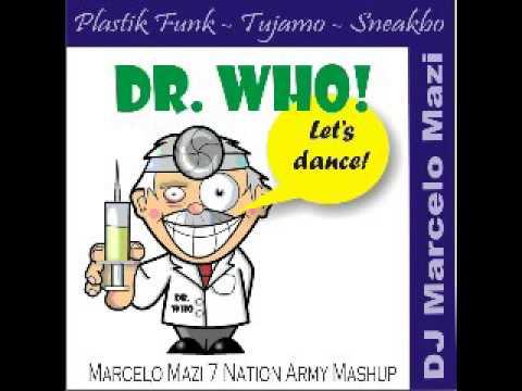 Plastik Funk, Tujamo, Sneakbo - Dr  Who! (Marcelo Mazi 7 Nation Army Mashup)