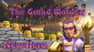 New Clash of Clans Update The Grand Warden New Hero