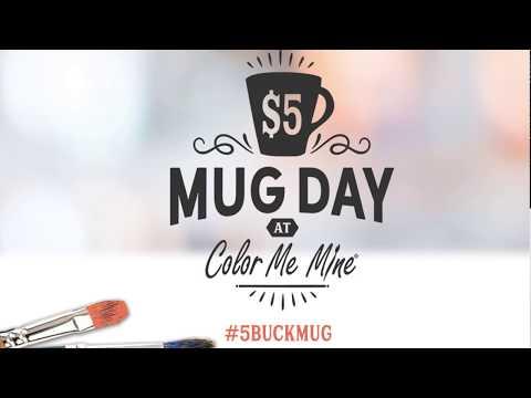Color Me Mine $5 Mug Day