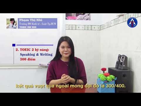 [CẢM NHẬN HỌC VIÊN - 300 TOEIC SW] - Bạn Phạm Thị Nhi - ĐH Kinh Tế Luật