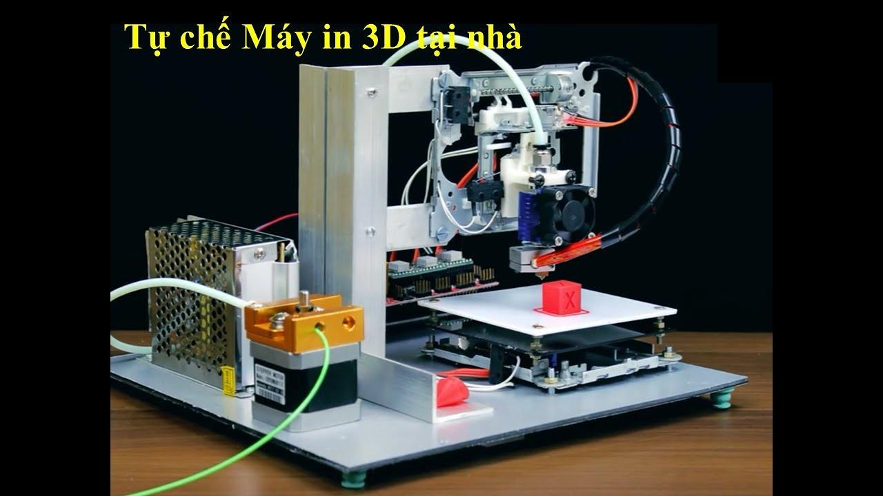 Tự chế Máy In 3D tại nhà    How to Make a 3D Printer at Home