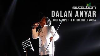 Evolution 9 DALAN ANYAR Didi Kempot Feat KidungEtnosia