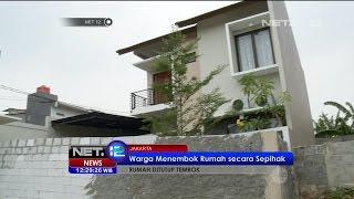 Satu Unit Rumah di Kawasan Bintaro Ditembok Paksa Oleh Warga - NET12