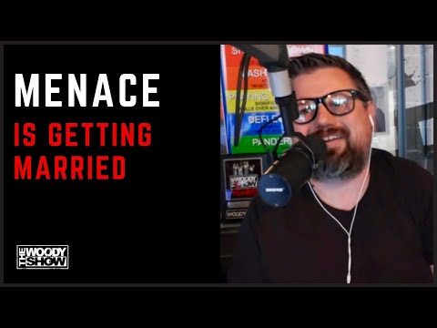 The Woody Show - Menace is Getting Married!