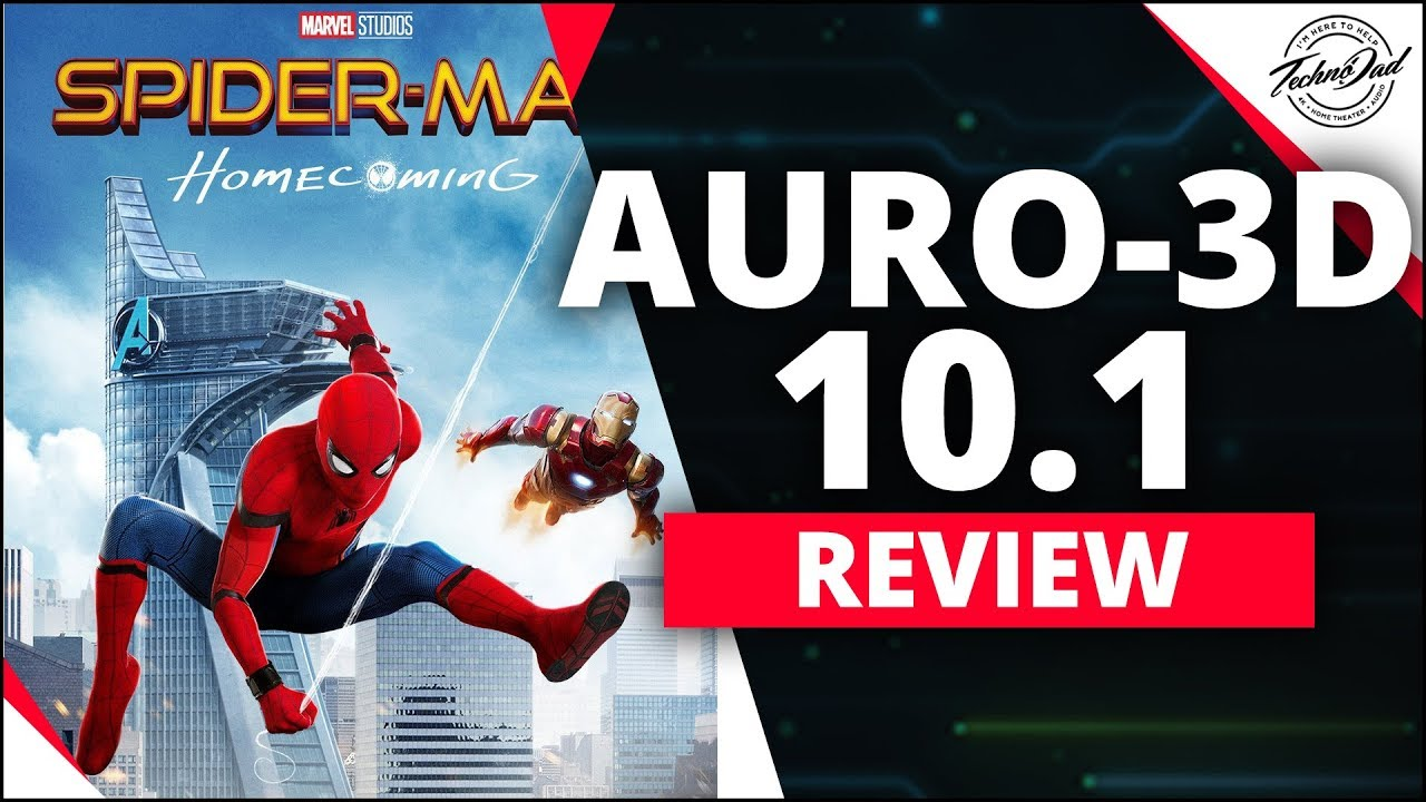 R I P  Stan Lee! Spider Man Homecoming Auro 3D 10 1 Review | DENON,  Parasound, SVS