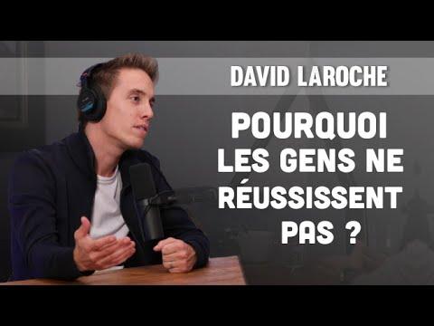 Pourquoi les gens ne réussissent pas (David Laroche Interview) - YouTube