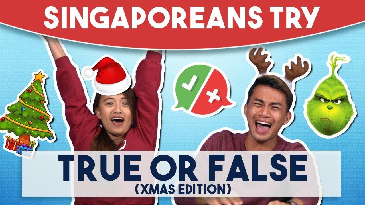 Singaporeans Try: True or False (Christmas Edition)