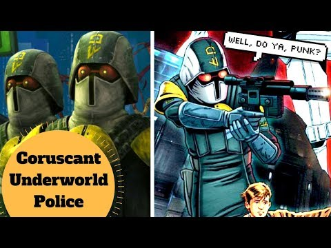 The RUTHELESS Underworld Police - Coruscant Underworld Police - Star Wars Clone Wars Lore Explained