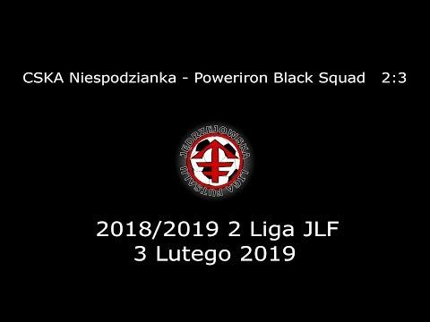 JLF 18/19 | 2 Liga JLF | CSKA Niespodzianka - Poweriron Black Squad