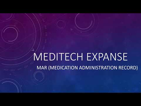 MEDITECH EXPANSE - MAR (Medication Administration Record)