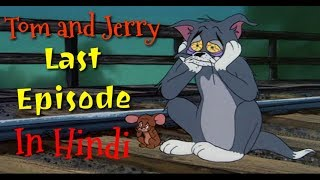 Tom and Jerry Last Episode In Hindi || Real Story || Horryone ||