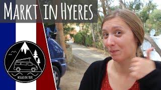 Großer Markt in Hyères | Diana vloggt! | Mit dem Bulli nach Südfrankreich Teil 7