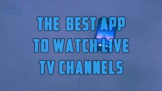 Best App To Watch Live TV Channels #SVSpotlight