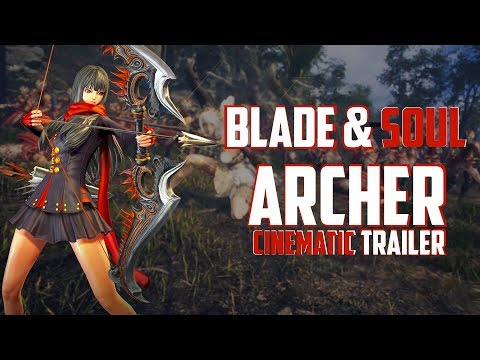 Blade & Soul - New Archer Class Cinematic Trailer