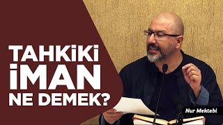 Allah'ın İstediği Gibi İman Ettiniz mi? - Uğur Akkafa