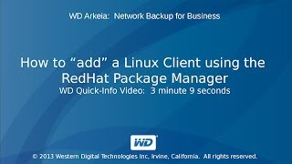 "WD Arkeia: How to ""add"" a Linux Client using the RedHat Package Manager"