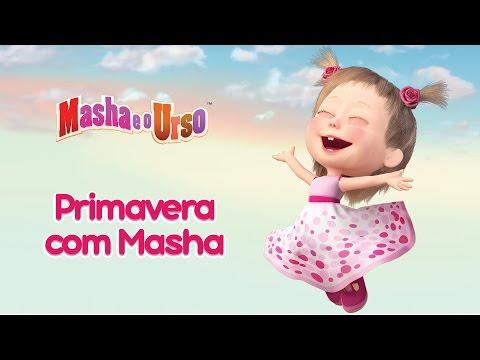Masha e o Urso – 🌿  Primavera com Masha 🌸 (Colecção de primavera de desenhos animados)