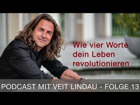 Wie vier Worte dein Leben revolutionieren - Talk - Folge 13