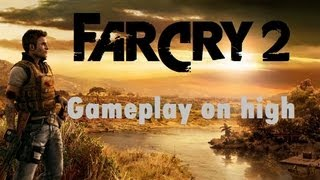 FarCry 2 - Gameplay and mission on high graphics [Watch in HD 1080p]