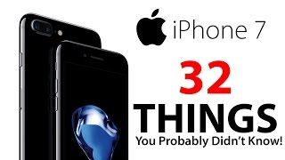 iPhone 7 - 32 Things You Didn't Know! thumbnail