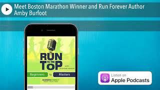 Meet Boston Marathon Winner and Run Forever Author Amby Burfoot