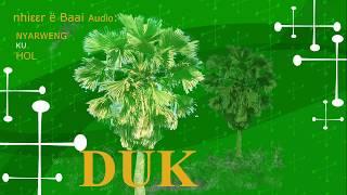 South Sudan: DUKEEN BAAI SONGS