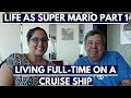 """Living on a Cruise Ship Full Time, Royal Caribbean's """"Super Mario"""" Part 1"""