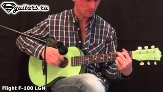 Обзор гитары: Flight F 100 LGN - Sguitars.ru review