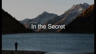 In the Secret - SonicFlood (Gospel Song, Christian Song, Praise and Worship)