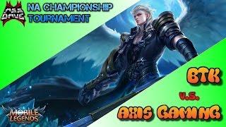 Team BTK vs Team Axis Gaming - Mobile Legends NA Mid-Season Championship Tournament