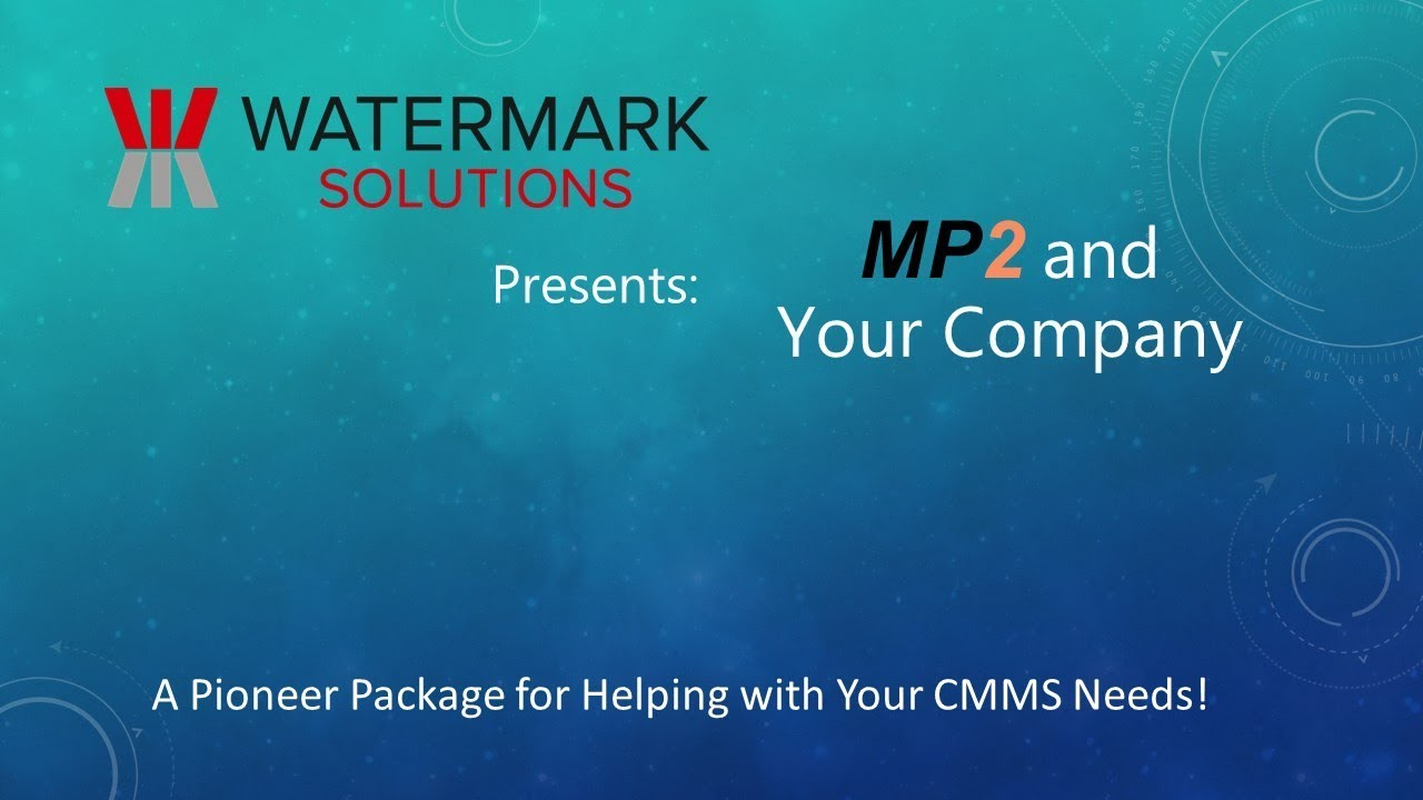 Mp2 And Your Cmms Needs Youtube