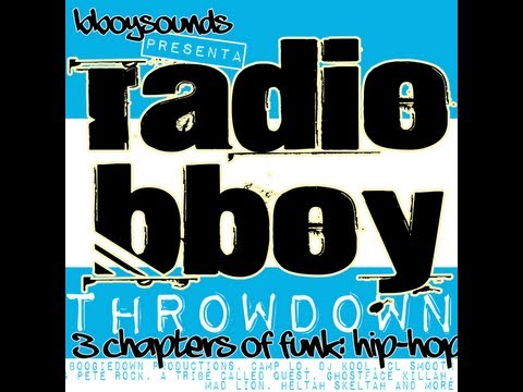 Radio Bboy Throwdown - 3 Chapters of Funk: Hip-Hop Powered by Bboysounds.com - Bboy Songs