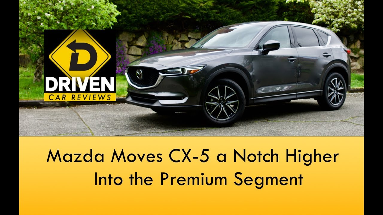 2017 Mazda Cx 5 Grand Touring Car Review Youtube