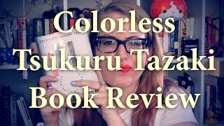 Book Review | Colorless Tsukuru Tazaki and His Years of Pilgrimage #YearofMurakami