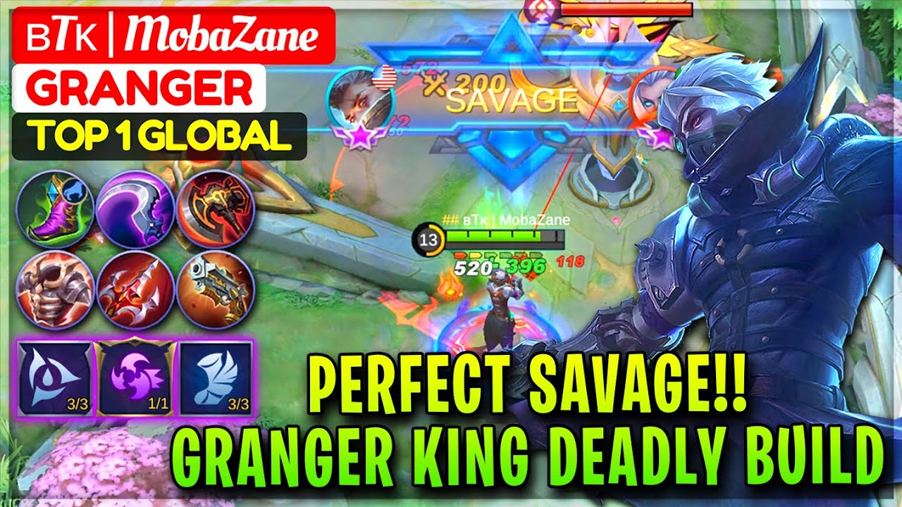 Perfect SAVAGE Granger King Deadly Build [ Top 20 Global Granger ] ʙTᴋ    MobaZane   Mobile Legends