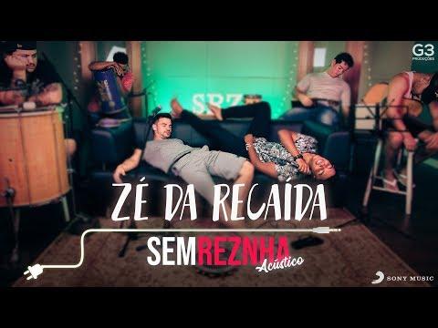 Sem Reznha Acústico - Zé da Recaída *PAGODE* - Gusttavo Lima