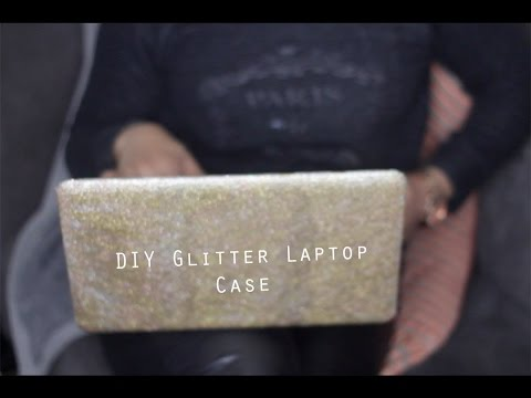 Simple DIY | Glitter Glam Laptop Case