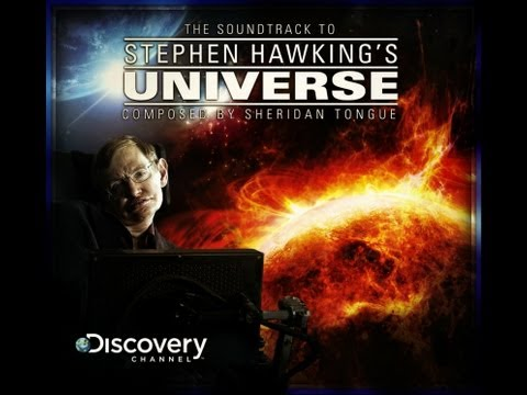 Into the Universe With Stephen Hawking Soundtrack (Full)