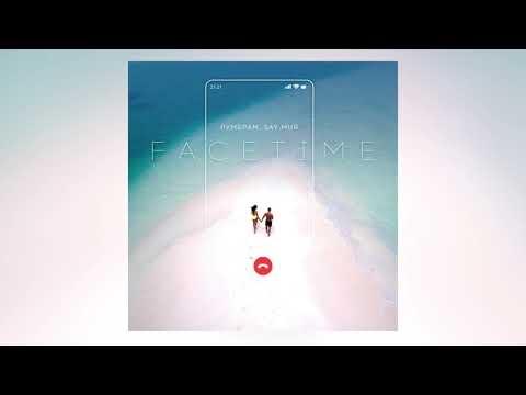 Рум & Рам Say Mur - FaceTime
