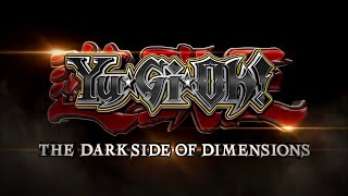 Yu-Gi-Oh! The Dark Side of Dimensions Trailer 3 (English Subs)