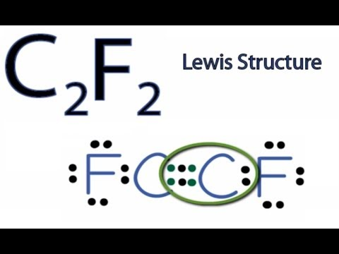 C2f2 Lewis Structure How To Draw The Lewis Structure For