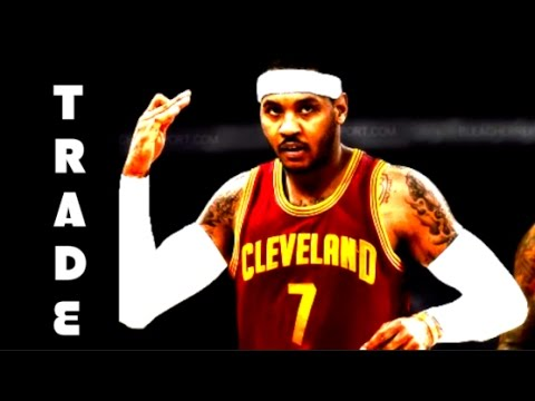 WHO will Trade for Carmelo Anthony? CAVS? CLIPPERS? MELO HIGHLIGHTS!