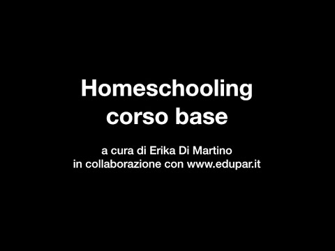 Presentazione Corso Homeschooling from YouTube · Duration:  4 minutes 12 seconds