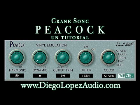 Crane Song Peacock, un tutorial - Lecciones de Grabación con Diego López