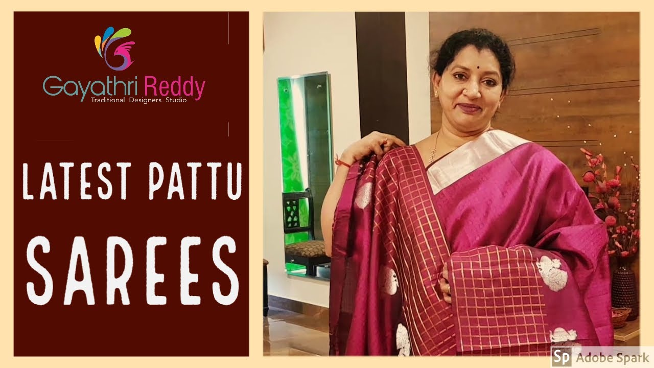Exclusive Pattu Saree New Collection 2020 Gayathrireddy Pattu Saree Beautiful Famous Best Super Youtube